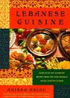 Lebanese Cuisine, by Anissa Helou