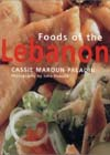 Foods of the Lebanon, by Cassie Maroun-Paladin